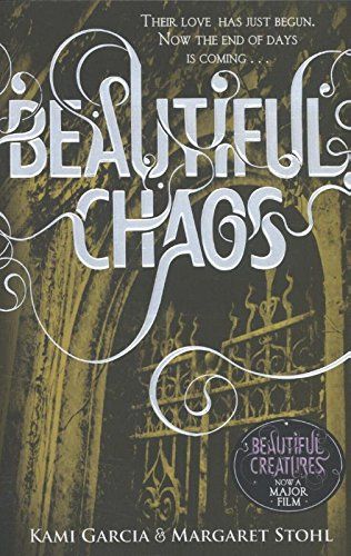 Beautiful Chaos (Book 3): 3/4 (Beautiful Creatures) por Margaret Stohl