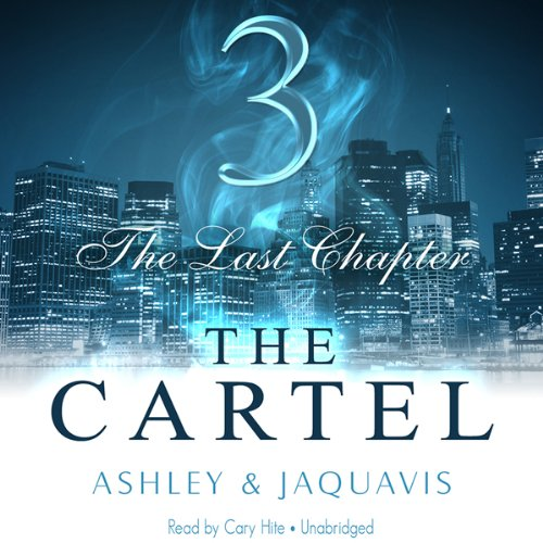 The Cartel 3: The Last Chapter  Audiolibri