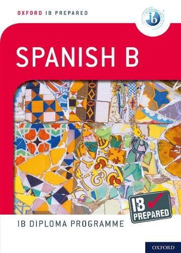 IB Prepared: Spanish B