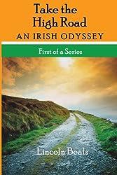 Take The High Road: An Irish Odyssey