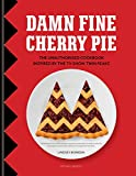 Damn Fine Cherry Pie: : The Unauthorised Cookbook Inspired by the TV Show Twin Peaks