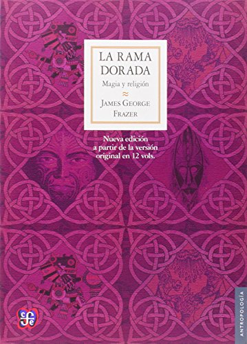 La Rama Dorada por Frazer, James George