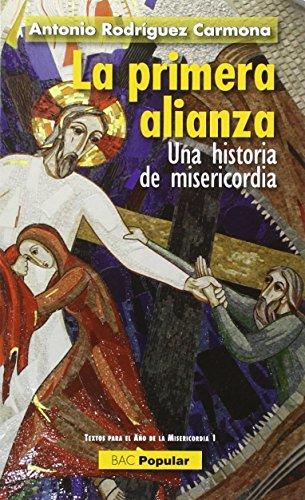 La primera alianza: Una historia de misericordia (POPULAR)