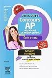 Concours Auxiliaire de puériculture 2016-2017 Annales corrigées: Épreuves écrites et ...