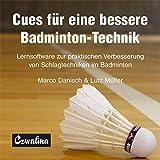 Cues für eine bessere Badminton-Technik: Lernsoftware zur praktischen Verbesserung von Schlagtechniken im Badminton