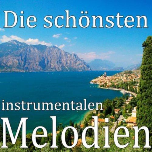 Die schönsten instrumentalen Melodien & Songs aller Zeiten