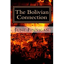 The Bolivian Connection: The Continuing Advantures of Joanna Wilde (The Continuing Adventures of Joanna Wilde Book 2)