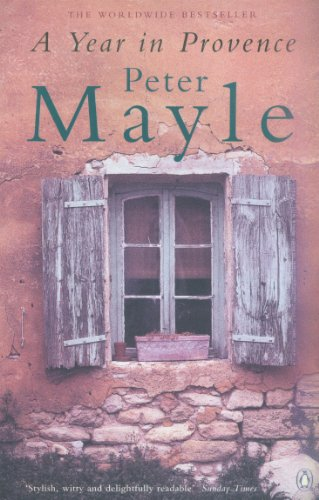 A Year in Provence by [Mayle, Peter]