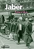 Amerika : roman | Jaber, Rabee (1972-....). Auteur