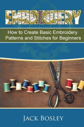 Embroidery Techniques Patterns Stitches Beginners