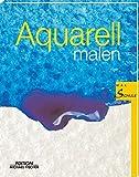 Aquarell Malen: Malschule -