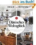 Dänisches Wohnglück: Inspirationen un...