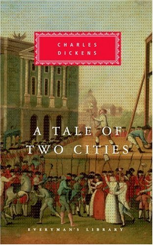 A Tale of Two Cities (Everyman's Library) by Charles Dickens (1993-02-23)