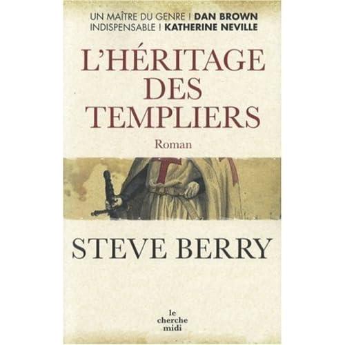 L'Héritage des Templiers de Berry. Steve (2007) Broché