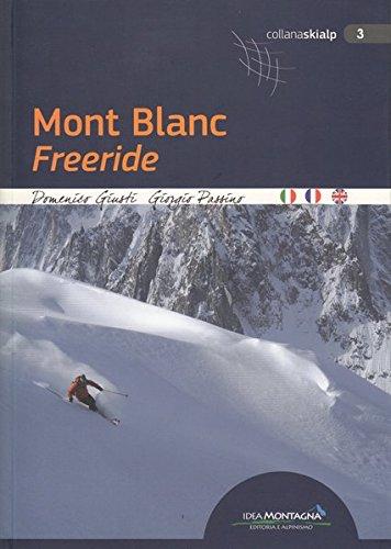 Mont Blanc freeride (Skialp) por Domenico Giusti