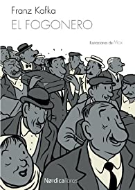 EL Fogonero par  Franz Kafka