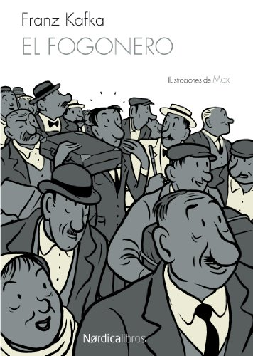El fogonero (Ilustrados) por Franz Kafka