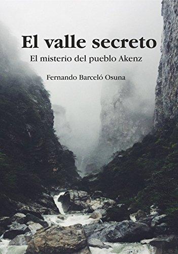 el-valle-secreto-el-misterio-del-pueblo-akenz-fantasa