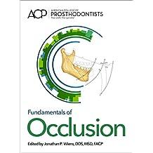 Fundamentals of Occlusion (English Edition)