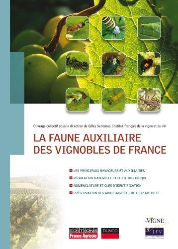LA FAUNE AUXILIAIRE DES VIGNOBLES DE FRANCE par Gilles Sentenac