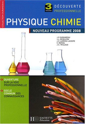 Physique Chimie 3e Découverte professionnelle