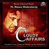 #9: Cloudy Affeairs Pt. Manas Chakraborty