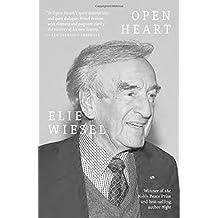 Open Heart by Elie Wiesel (2015-09-29)