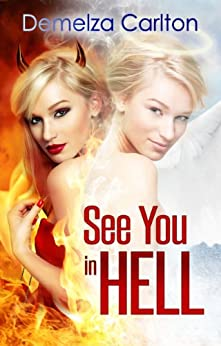 See You in Hell (Mel Goes to Hell Series Book 2) (English Edition) von [Carlton, Demelza]
