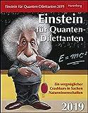 Einstein für Quanten-Dilettanten - Kalender 2019 - Harenberg-Verlag - Tagesabreißkalender mit Erklärungen aus den Naturwissenschaften - 12,5 cm x 16 cm
