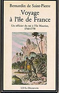 Voyage à l'île de France par Jacques-Henri Bernardin de Saint-Pierre