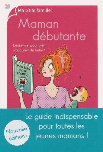 Maman débutante, nouvelle édition