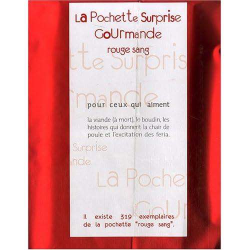 La Pochette Surprise Gourmande Rouge sang : Pour ceux qui aiment la viande (à mort), le boudin, les histoires qui donnent la chair de poule et l'excitation des féria