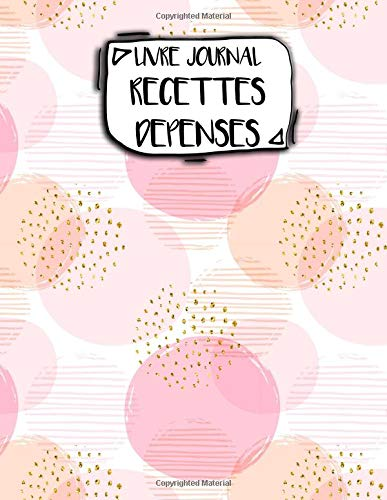 Livre Journal Recettes Dépenses: A4 -106 pages - Fleurs- Aquarelle - couverture souple glossy - AutoEntrepreneur - Budget - BIC - BNC par AEStark