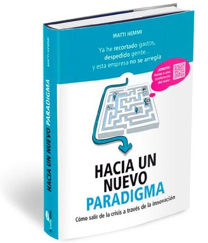 Hacia un nuevo paradigma por Matti Hemmi