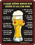Original RAHMENLOS Blechschild Neue 10 Gründe warum Bier besser ist als eine Frau