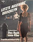 Letzte Ausfahrt Brooklyn. Das Buch zum Film