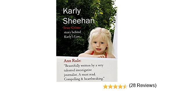 Karly Sheehan: True Crime of Karly's Law mobi download book