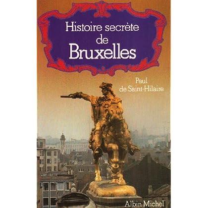 Histoire secrète de Bruxelles