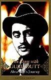 Ten Years with Guru Dutt (Abrar Alvis Journey)