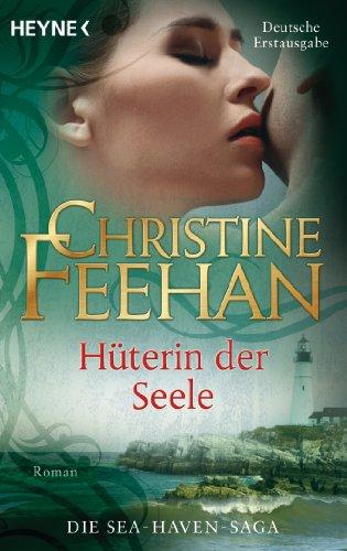 Heyne Verlag Hüterin der Seele -: Sea Haven 2