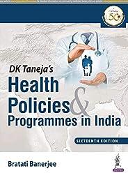 DK Taneja's Health Policies & Programmes in I