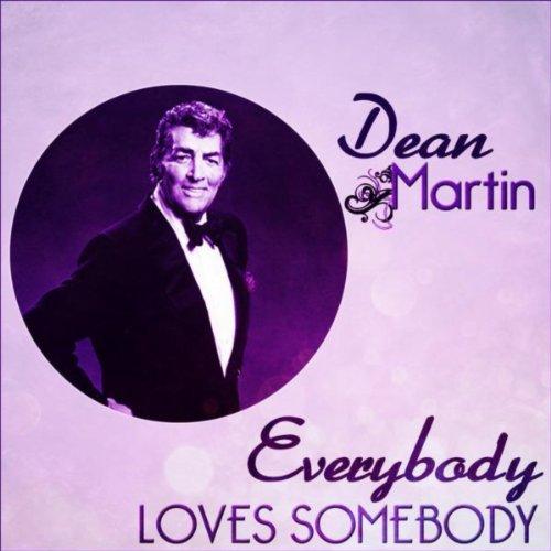 Dean Martin - Everybody Loves ...