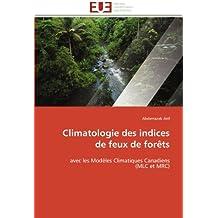 Climatologie des indices de feux de forêts