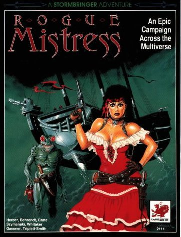 Rogue Mistress: An Epic Campaign Across the Multiverse (Stormbringer/Elric RPG) by Keith Herber (1991-07-02)