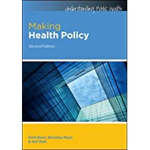 Making Health Policy (Understanding Public Health)