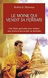 Le Moine Qui Vendit Sa Ferrari (Aventure Secrete) (English and French Edition) by Robin Sharma(2005-06-01) - J'Ai Lu - 01/01/2005