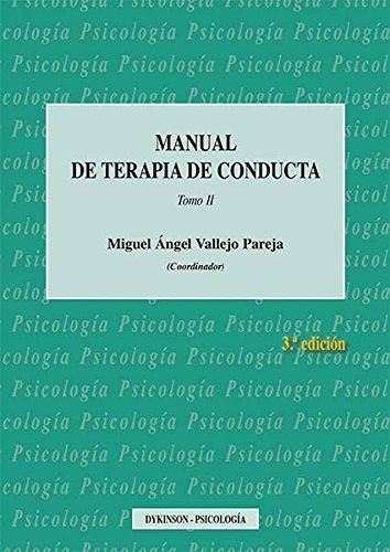 Manual de Terapia de Conducta. Tomo II. por Miguel Ángel Vallejo Pareja
