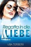 Regatta in die Liebe: Ein Sizilien-Roman