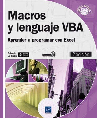 MACROS Y LENGUAJE VBA (2¦ED.) APRENDER A PROGRAMAR CON EXCEL