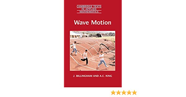 Wave motion 24 cambridge texts in applied mathematics ebook j wave motion 24 cambridge texts in applied mathematics ebook j billingham a c king amazon kindle store fandeluxe Gallery